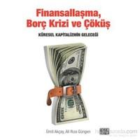 Finansallaşma Borç Krizi Ve Çöküş-Ali Rıza Güngen