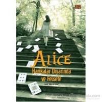 Alice Harikalar Diyarında Ve Felsefe-Richard Brian Davis