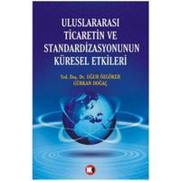 Uluslararası Ticaretin Ve Standardizasyonunun Küresel Etkileri