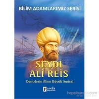Bilim Adamlarımız Serisi - Seydi Ali Reis