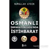 Osmanlı İmparatorluğu'nda İstihbarat