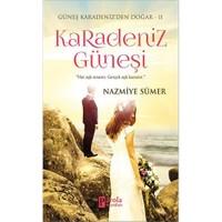 Karadeniz Güneşi (Her Aşk Sınanır, Gerçek Aşk Kazanır) - Nazmiye Sümer