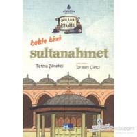 Geze Toza İstanbul 2-Bekle Bizi Sultanahmet