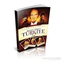 Kronolojik Türkiye Tarihi, Geçmişten Günümüze Türkiye