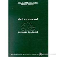 Sicil-i Osmani Osmanlı Ünlüleri 6 Cilt Takım