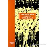 Tarih Eğitimine Eleştirel Yaklaşımlar Avrupalı-Türkiyeli Tarih Eğitimcileri Buluşması Ekim 2001-Kası-Derleme