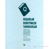 Kuşaklar, Deneyimler, Tanıklıklar Türkiye'De Sözlü Tarih Çalışmaları Konferansı (26-27 Eylül 2003 İ-Kolektif