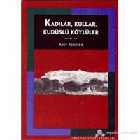 Kadılar, Kullar, Kudüslü Köylüler ( Palestinian Peasants and Ottoman Officials, Rural Administration