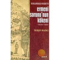 Ermeni Sorununun Kökeni-Nurşen Mazıcı