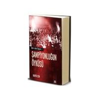 Siyah Beyaz Yazılar 2 - Şampiyonluğun Öyküsü
