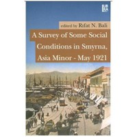 A Survey Of Some Social Conditions In Smyrna, Asia Minor – May 1921