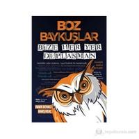 Boz Baykuşlar (Bize Her Yer Deplasman)-Barış Kılıç