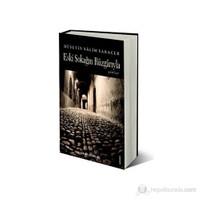 Eski Sokağın Rüzgarlarıyla-Hüseyin Salim Saraçer