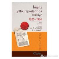 İngiliz Yıllık Raporlarında Türkiye 1925-1926-Derleme