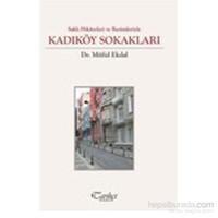 Saklı Hikayeleri ve Resimleriyle Kadıköy Sokakları
