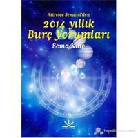 Astrolog Semavii'den 2014 Yıllık Burç Yorumları