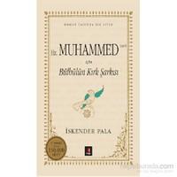 Hz. Muhammed (Sav) İçin Bülbülün Kırk Şarkısı - İskender Pala