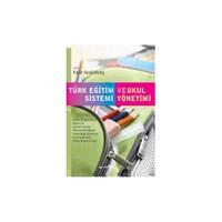 Türk Eğitim Sistemi Ve Okul Yönetimi (Kadir Keskinkılıç)