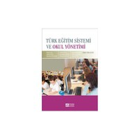 Türk Eğitim Sistemi Ve Okul Yönetimi (Muammer Ergün)