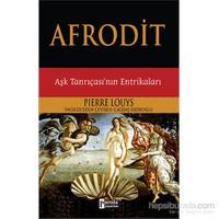 Afrodit - Aşk Tanrıçası'Nın Entrikaları-Pierre Louys