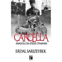 Çarçella - Anadolu'da Ateşle Oynamak - Erdal Sarızeybek