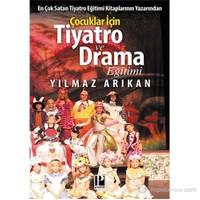 Çocuklar İçin Tiyatro ve Drama Eğimi