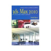 3Ds Max 2010 - Modelleme Ve Görselleştirme
