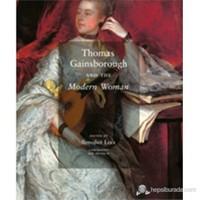 Thomas Gainsborough And The Modern Woman-Benedict Leca