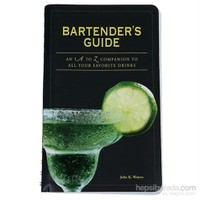 Bartender'S Guide: An A To Z Companion To All Your Favorite Drinks-John K. Waters