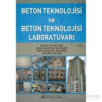 Beton Teknolojisi Ve Beton Teknolojisi Laboratuvar