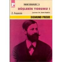 Düşlerin Yorumu I - Sigmund Freud