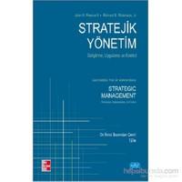 Stratejik Yönetim - Geliştirme, Uygulama ve Kontrol - Strategic Management - Formulation, Implementa - Richard B. Robinson, Jr
