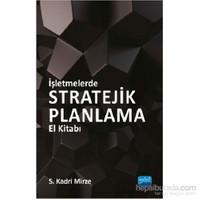 İşletmelerde Stratejik Planlama El Kitabı-S. Kadri Mirze