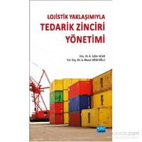 Lojistik Yaklaşımıyla Tedarik Zinciri Yönetimi-A. Murat Köseoğlu