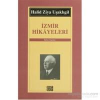 İzmir Hikayeleri - Bütün Eserleri