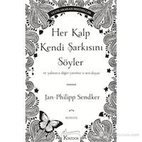 Her Kalp Kendi Şarkısını Söyler - Jan-Philipp Sendker