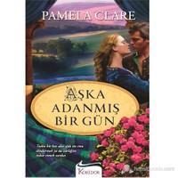 Aşka Adanmış Bir Gün-Pamela Clare