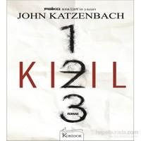 Kızıl 1-2-3 - John Katzenbach