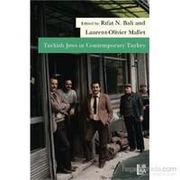 Turkish Jews İn Contemporary Turkey-Laurent Olivier-Mallet