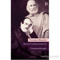 Secret Connections İn Constantinople-Veronica Musardo