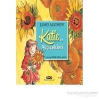 Katie Ve Ayçiçekleri-James Mayhew