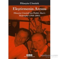Eleştirmenin Arzusu – Hüseyin Contürk'Ten Halûk Aker'E Mektuplar (1968-2003)-Hüseyin Cöntürk