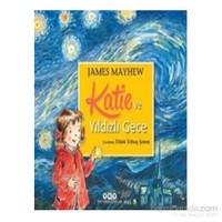 Katie Ve Yıldızlı Gece - James Mayhew