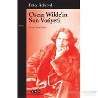 Oscar Wilde'in Son Vasiyeti