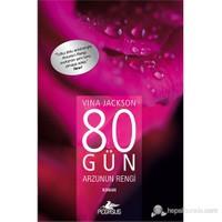 80 Gün Arzunun Rengi-Vina Jackson