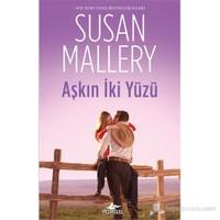 Aşkın İki Yüzü-Susan Mallery