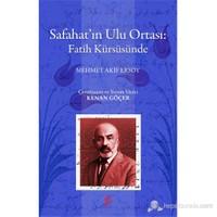 Safahat'ın Ulu Ortası: Fatih Kürsüsünde