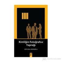 Kimliğin Fotoğrafsız Yaprağı-Metin Önal Mengüşoğlu