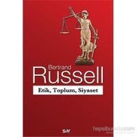 Etik, Toplum, Siyaset-Bertrand Russell
