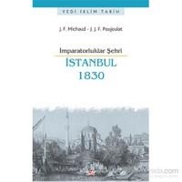 İmparatorluklar Şehri İstanbul 1830